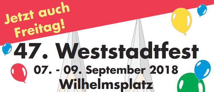 Weststadtfest 2018 vom 7. bis 9. September auf dem Wilhelmsplatz